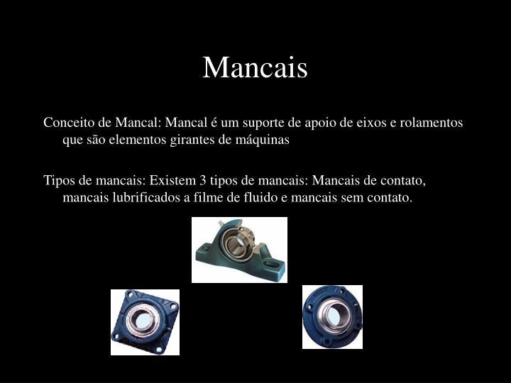 Mancais