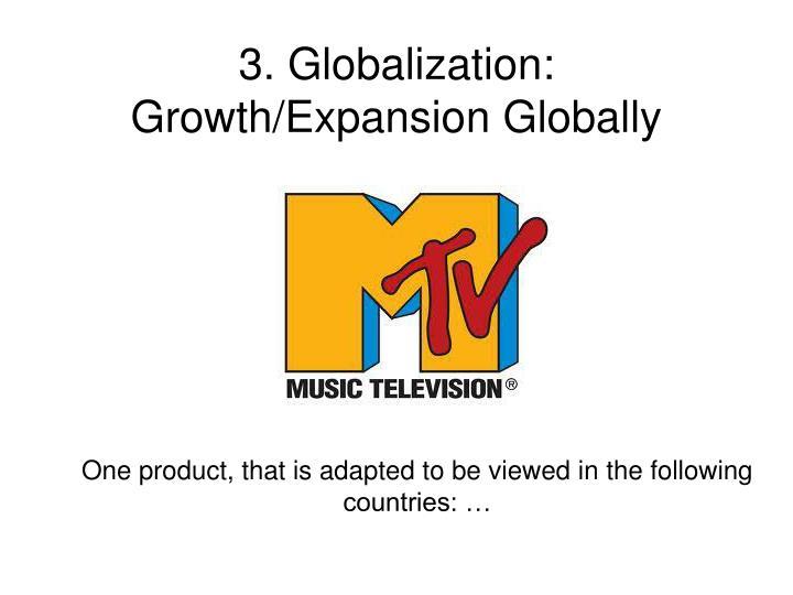 3. Globalization: