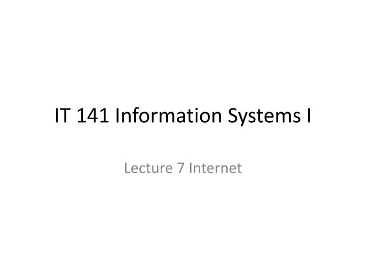 it 141 information systems i n.