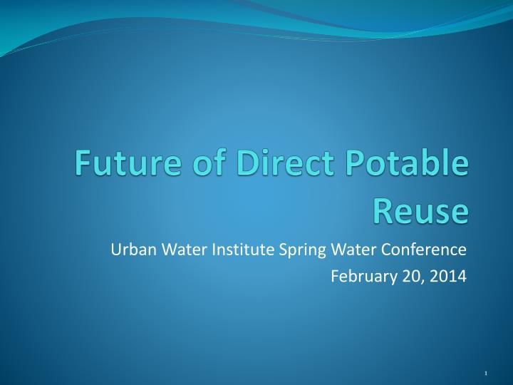 future of direct potable reuse n.