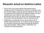 situaci n actual en am rica latina