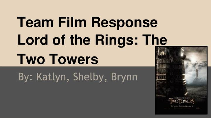 team film response lord of the rings the two towers n.