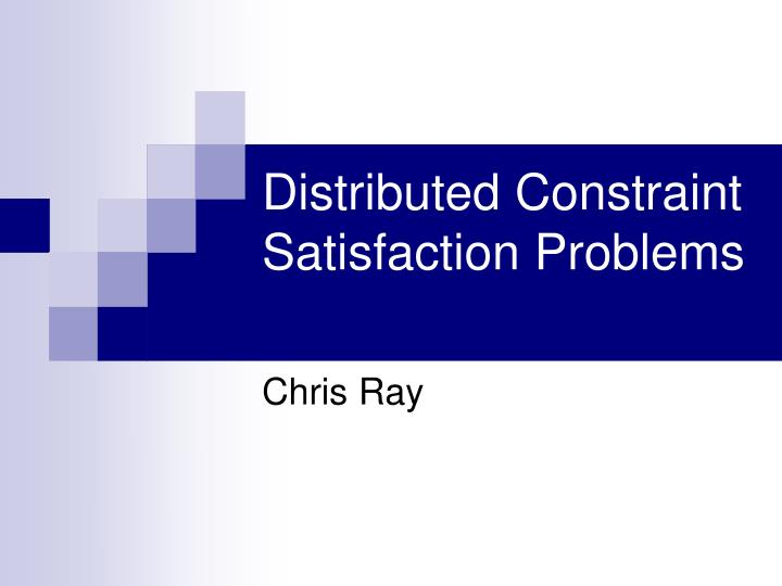 distributed constraint satisfaction problems n.
