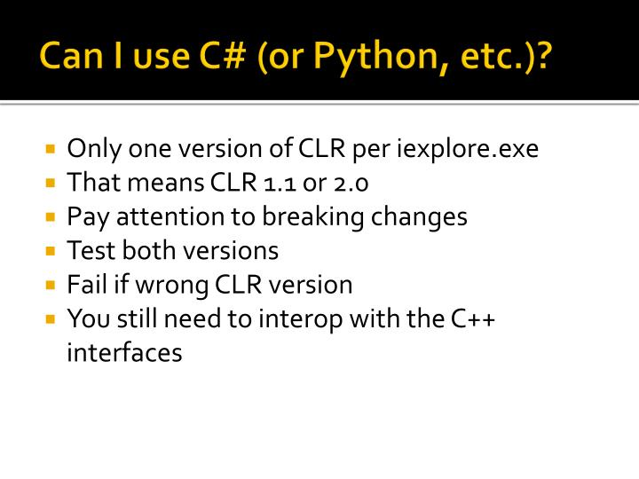 Can I use C# (or Python, etc.)?