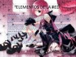 elementos de la red