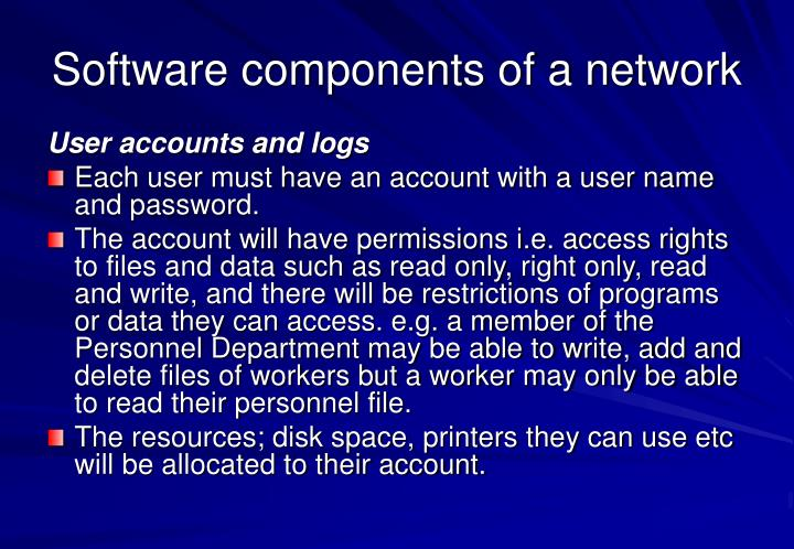 Software components of a network