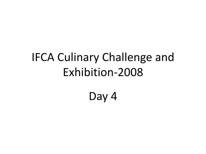 ifca culinary challenge and exhibition 2008 n.