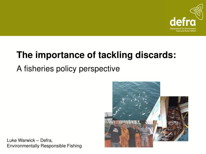 the importance of tackling discards n.