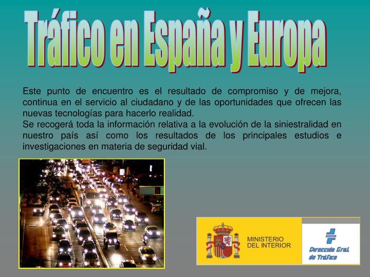 Tráfico en España y Europa