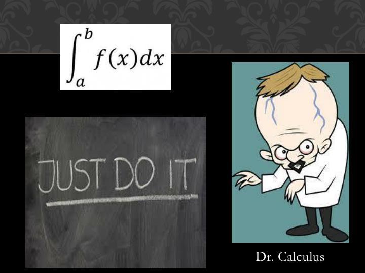 Dr. Calculus