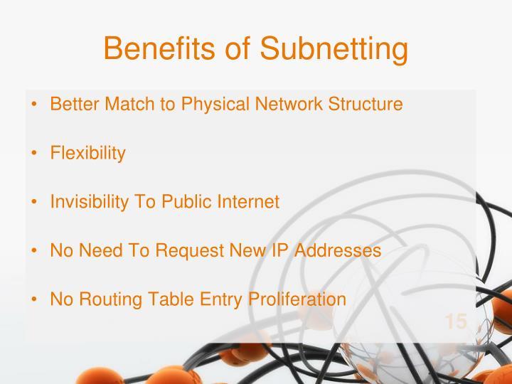Benefits of Subnetting