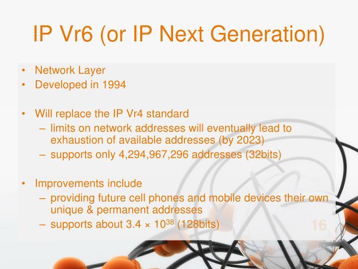 IP Vr6 (or IP Next Generation)