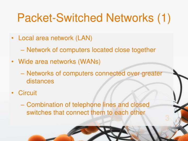 Packet switched networks 1