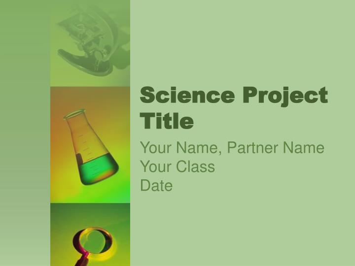 science project title n.