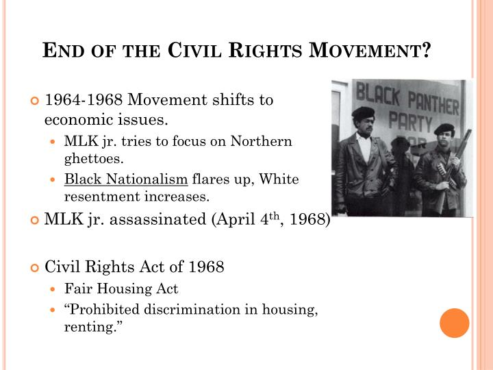 End of the Civil Rights Movement?