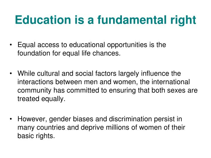 Education is a fundamental right