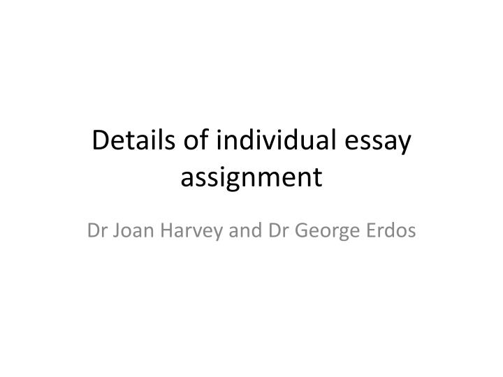 details of individual essay assignment n.