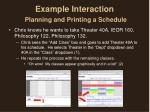 example interaction planning and printing a schedule1