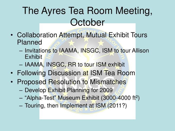 The Ayres Tea Room Meeting, October