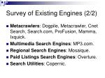 survey of existing engines 2 2