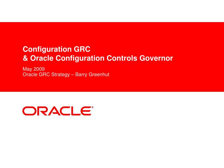 configuration grc oracle configuration controls governor n.