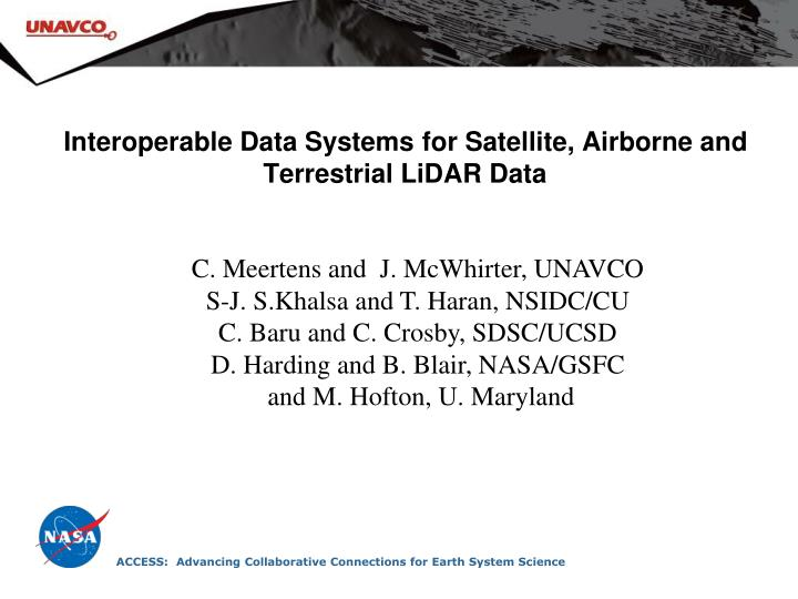 Interoperable data systems for satellite airborne and terrestrial lidar data