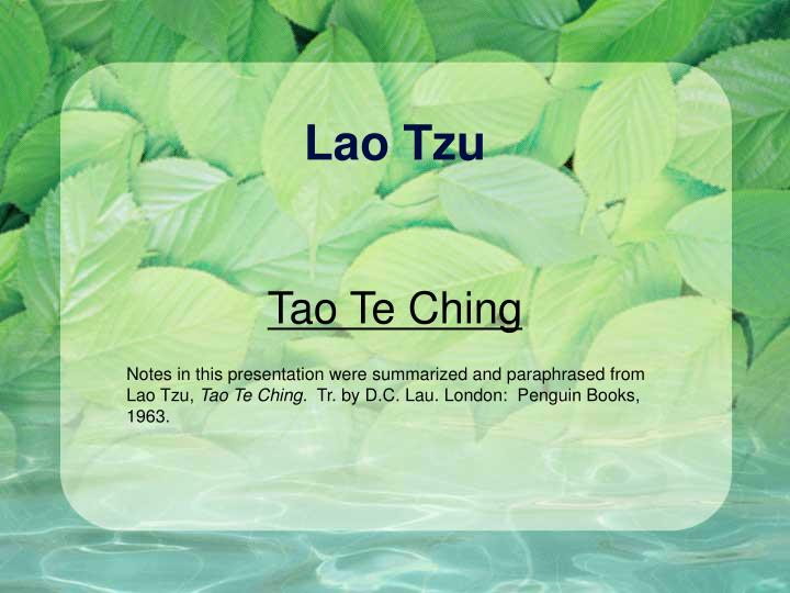 abortion and lao tzus philosophy in taoism a critique essay Laozi (lao-tzu, fl 6th cn bce) with extensive notes and comparisons with the wang bi under the title lao-tzu, te-tao of philosophy articles written by.