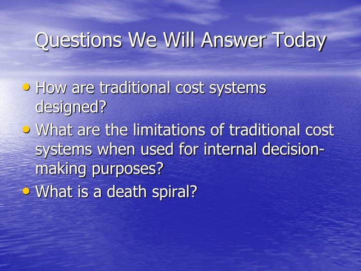 questions we will answer today n.