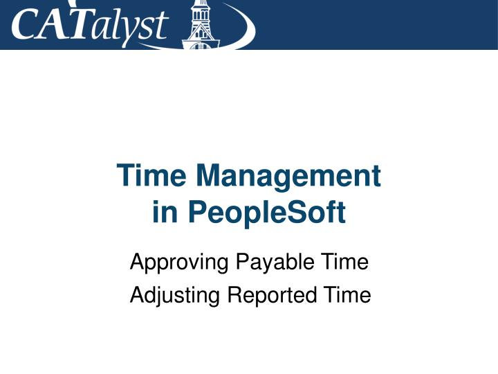 time management in peoplesoft n.