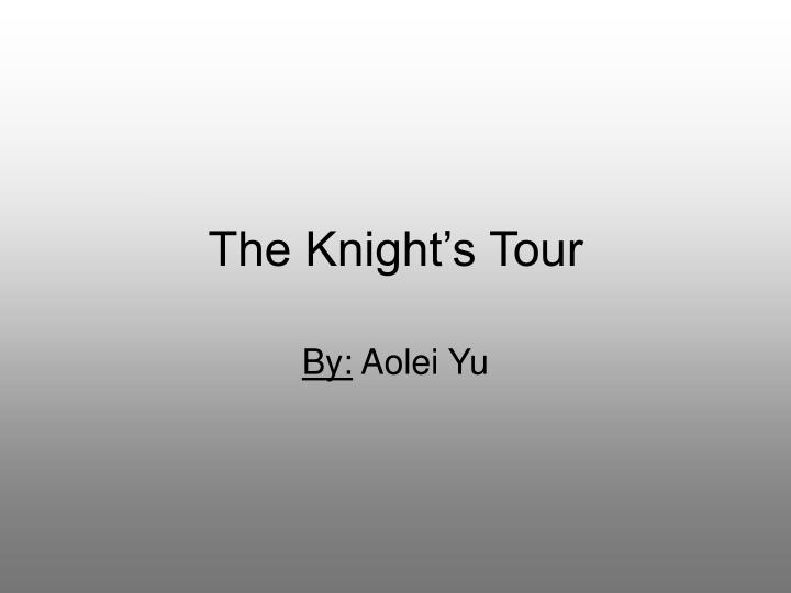 the knight s tour n.