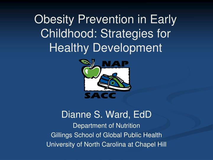 obesity prevention in early childhood strategies for healthy development n.