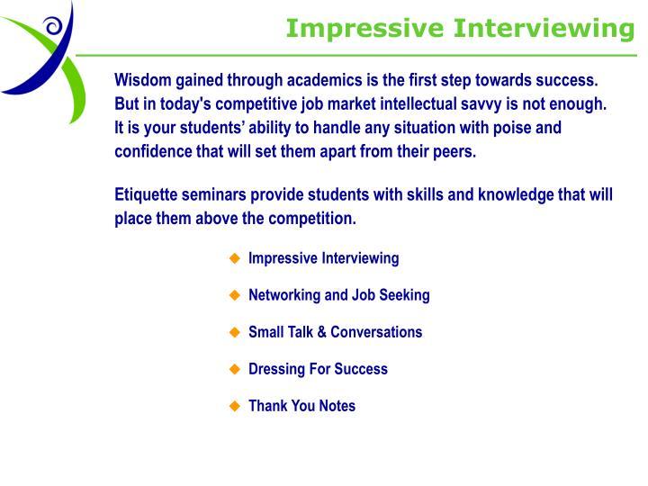 Impressive Interviewing