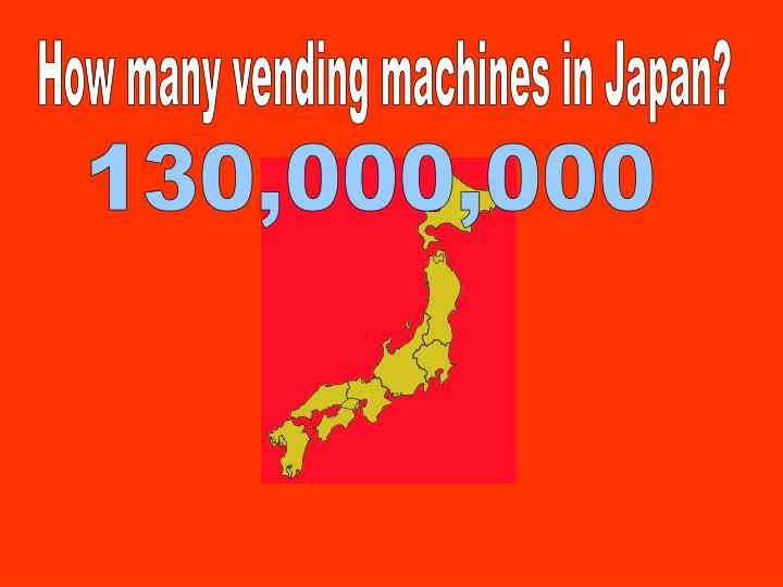 How many vending machines in Japan?