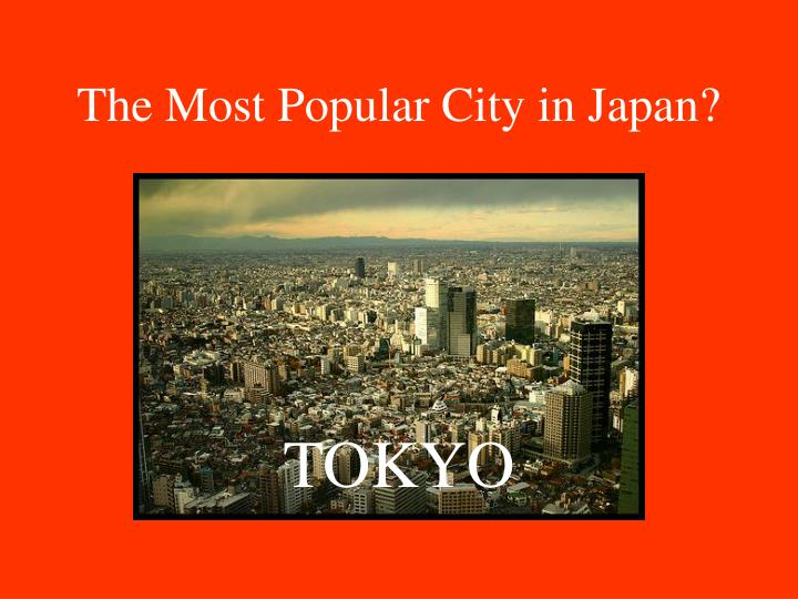 The most popular city in japan1