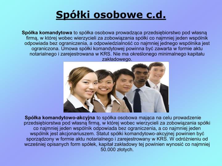 Spółki osobowe c.d.