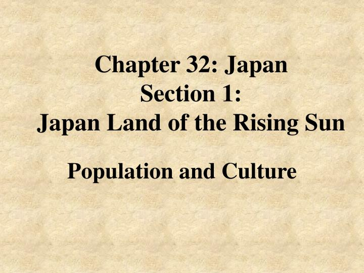 chapter 32 japan section 1 japan land of the rising sun n.