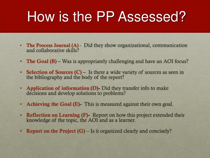 How is the PP Assessed?