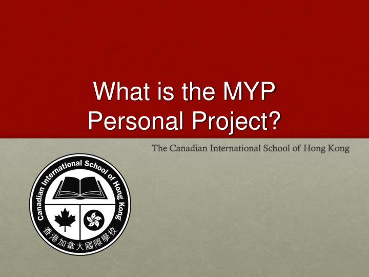 What is the myp personal project