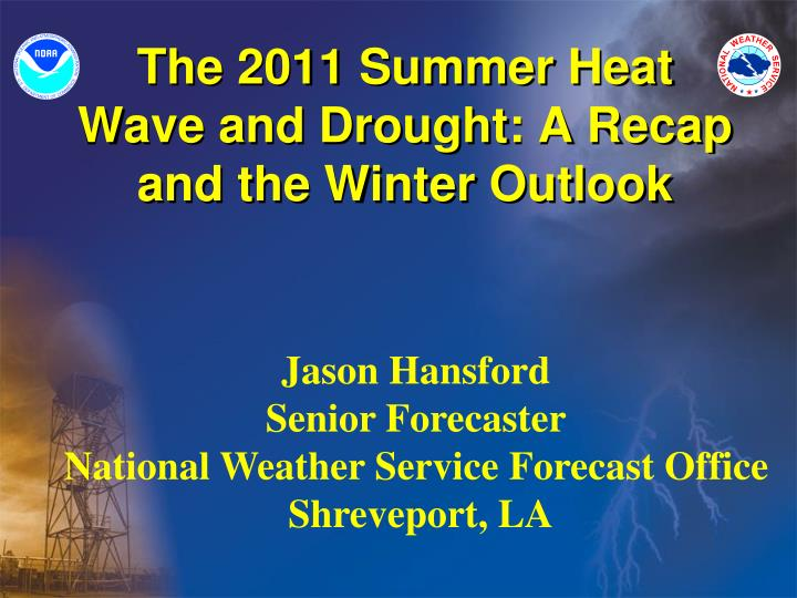 the 2011 summer heat wave and drought a recap and the winter outlook n.