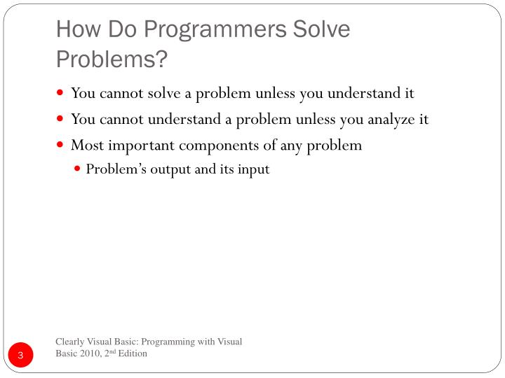 How do programmers solve problems