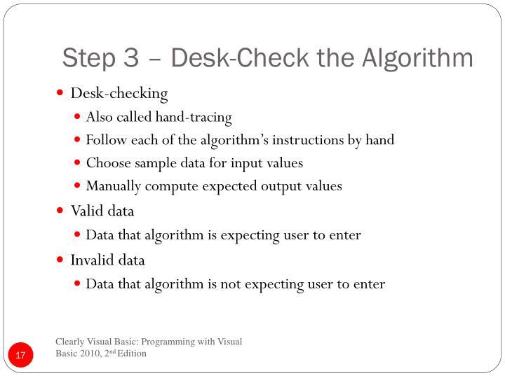 Step 3 – Desk-Check the Algorithm