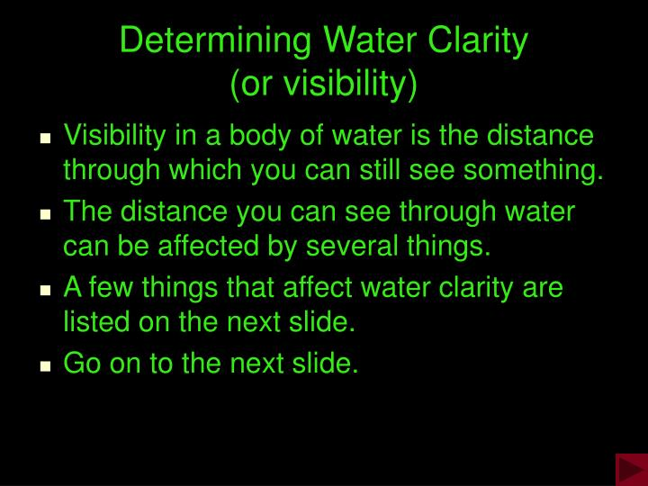 determining water clarity or visibility n.