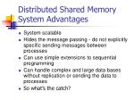 distributed shared memory system advantages