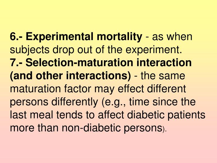 6.- Experimental mortality