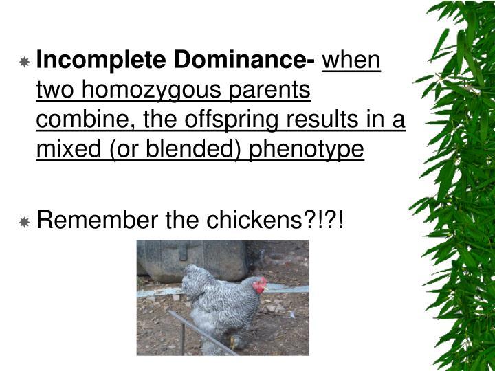 Incomplete Dominance-