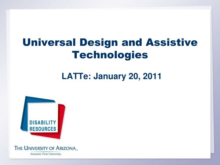 universal design and assistive technologies n.