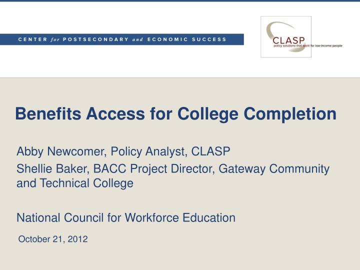 benefits access for college completion n.