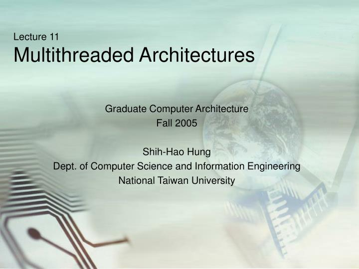 lecture 11 multithreaded architectures n.