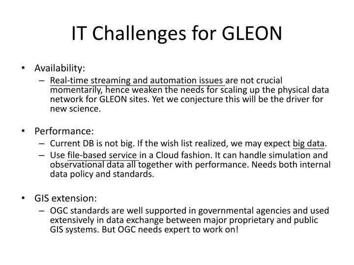 IT Challenges for GLEON