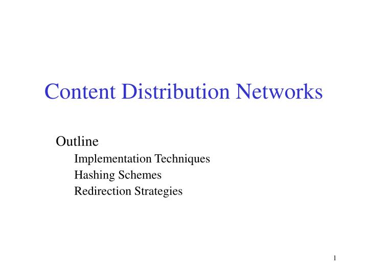 content distribution networks n.